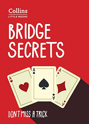 Bridge Secrets: Don'T Miss a Trick (Collins Little Books) von HARPERCOLLINS UK