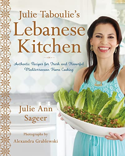 Julie Taboulie's Lebanese Kitchen: Authentic Recipes for Fresh and Flavorful Mediterranean Home Cooking von St Martin's Press