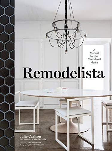 Remodelista: A Manual for the Considered Home von Artisan