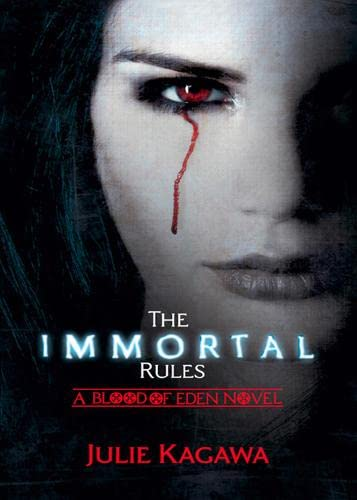 Immortal Rules (Blood of Eden)