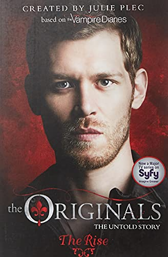 The Originals: The Rise: Book 1 von Hachette Children'S Books
