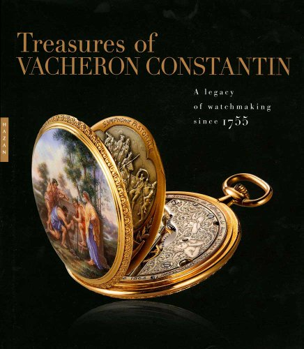 Treasures of Vacheron Constantin - A Legacy of Watchmaking Since 1755 von Yale University Press