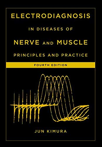Kimura, J: Electrodiagnosis in Diseases of Nerve and Muscle: Principles and Practice von OUP USA