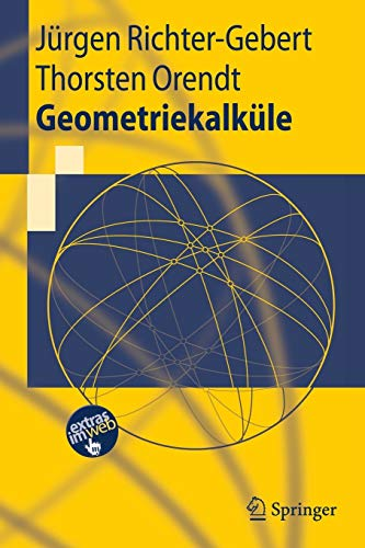 Geometriekalküle (Springer-Lehrbuch) (German Edition) von Springer, Berlin