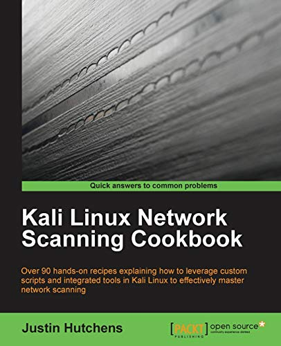 Kali Linux Network Scanning Cookbook (English Edition) von Packt Publishing