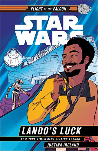 Star Wars: Lando's Luck (Star Wars Flight of the Falcon) von Disney Lucasfilm Press