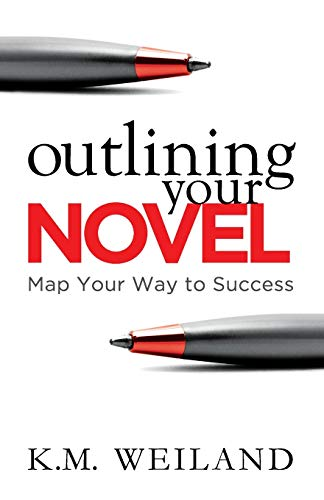 Outlining Your Novel: Map Your Way to Success von PenForASword
