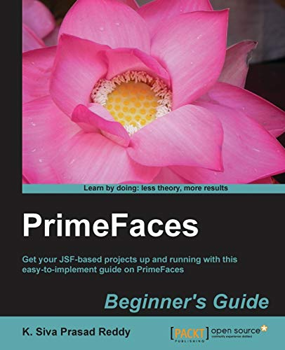 PrimeFaces Beginner's Guide (English Edition) von Packt Publishing