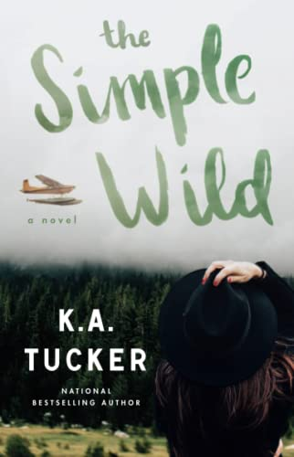The Simple Wild: A Novel von Atria Books