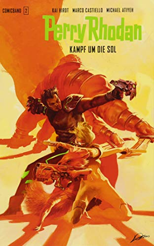 Perry Rhodan Comic 2: Kampf um die Sol von Cross Cult