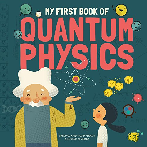 My First Book of Quantum Physics (My First Book of Science) von BUTTON BOOKS