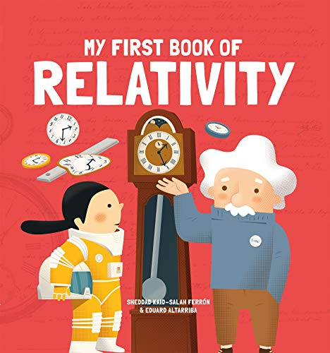My First Book of Relativity (My First Book of Science) von BUTTON BOOKS