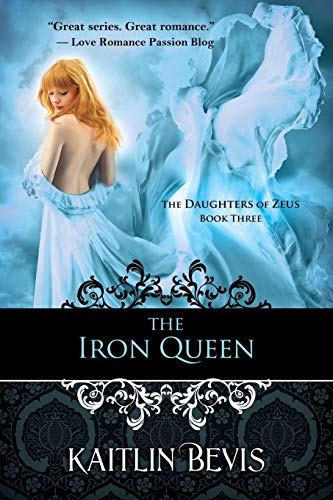 The Iron Queen: The Daughters of Zeus, Book 3 (CLS.LITTERATURE)