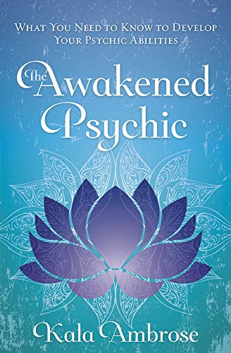 The Awakened Psychic: What You Need to Know to Develop Your Psychic Abilities von LLEWELLYN PUB