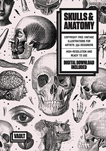 Skulls & Anatomy: Copyright Free Vintage Illustrations for Artists and Designers von Avenue House Press PTY LTD