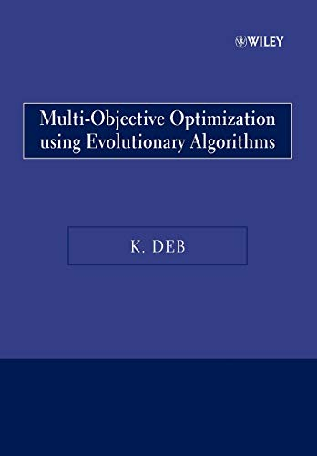 Multi-Objective Optimization Using Evolutionary Algorithms (Wiley Paperback) von Wiley