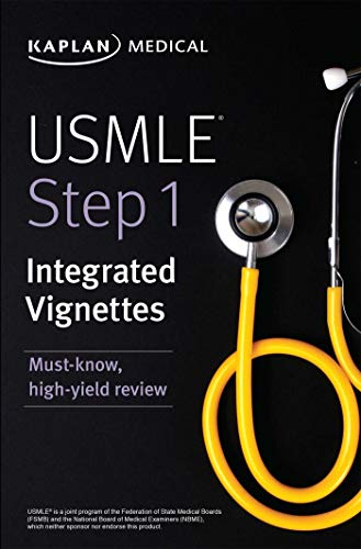 USMLE Step 1: Integrated Vignettes: Must-know, high-yield review (USMLE Prep) von Kaplan Publishing