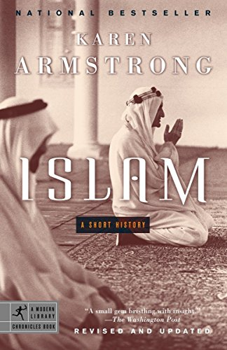 Islam: A Short History (Modern Library Chronicles) von Modern Library