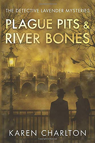 Plague Pits & River Bones (The Detective Lavender Mysteries, Band 4) von Thomas & Mercer