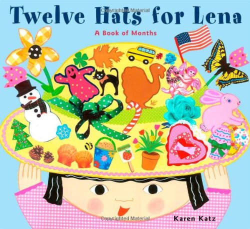 Twelve Hats for Lena: A Book of Months von Margaret K. McElderry Books