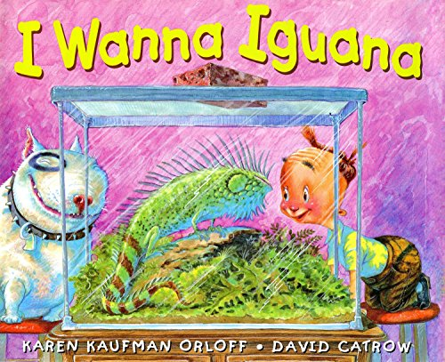 I Wanna Iguana von G.P. Putnam's Sons Books for Young Readers