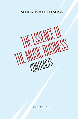 The Essence of the Music Business: Contracts von 9789526905778