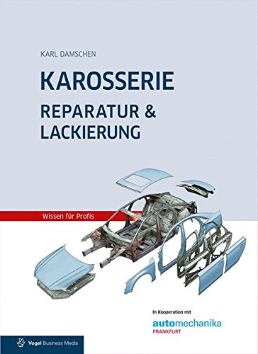 Karosserie Reparatur & Lackierung von Vogel Communications Group