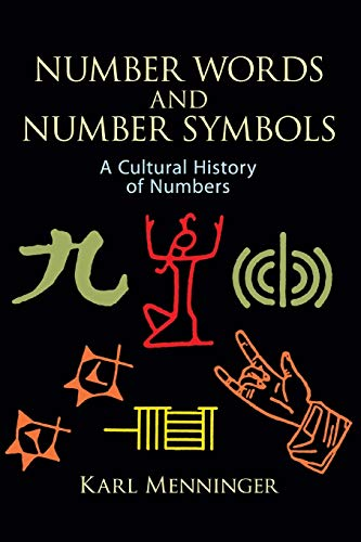Number Words and Number Symbols: Cultural History of Numbers von DOVER PUBN INC