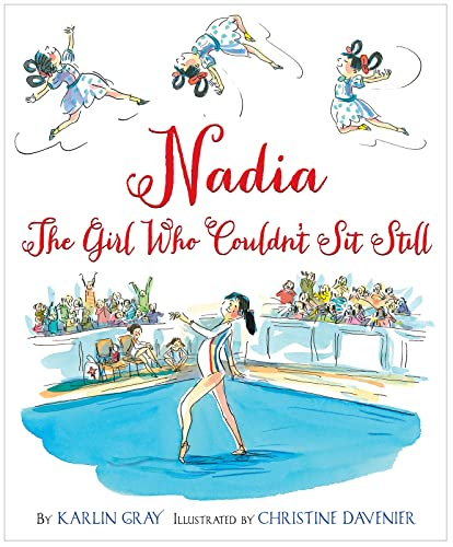 Nadia: The Girl Who Couldn't Sit Still von HMH Books for Young Readers