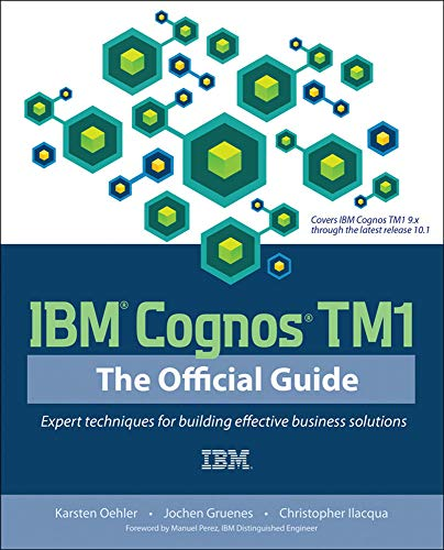 IBM Cognos TM1 The Official Guide von McGraw-Hill Osborne / McGraw-Hill Professional
