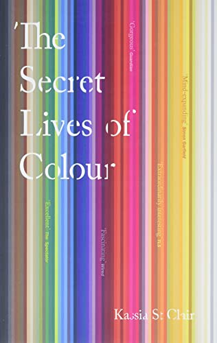 The Secret Lives of Colour von John Murray