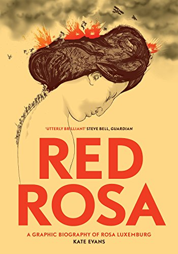 Red Rosa: A Graphic Biography of Rosa Luxemburg von Verso Books