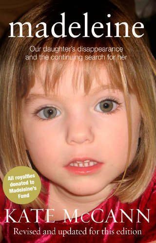 Madeleine: Our daughter's disappearance and the continuing search for her von Transworld Publ. Ltd UK