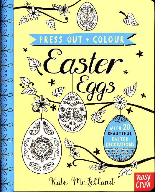 Press Out and Colour: Easter Decorations von Nosy Crow