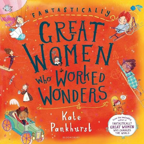 Fantastically Great Women Who Worked Wonders: Gift Edition von Bloomsbury Publishing PLC