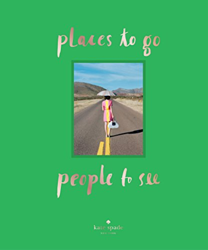 Places to Go, People to See (Kate Spade New York)