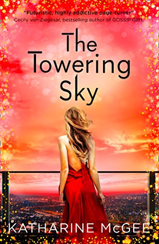 The Towering Sky: The Thousandth Floor (3) von Harper Collins Publ. UK