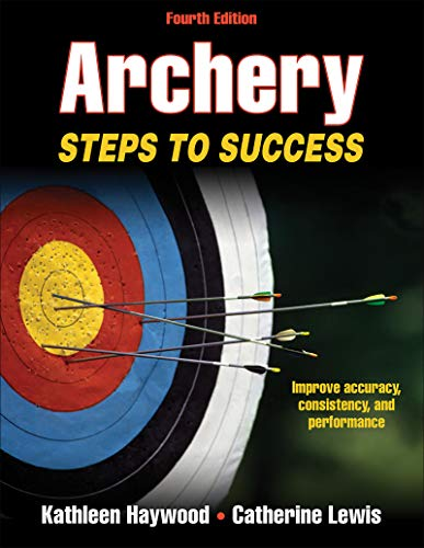 Archery: Steps to Success von Human Kinetics
