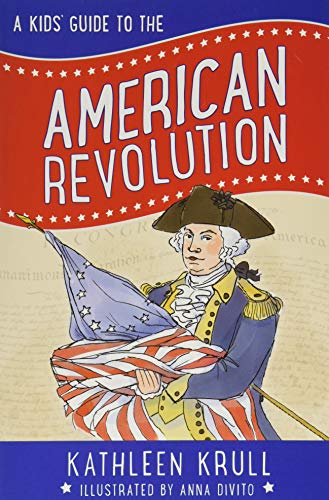 A Kids' Guide to the American Revolution (Kids' Guide to American History, Band 2) von HarperCollins