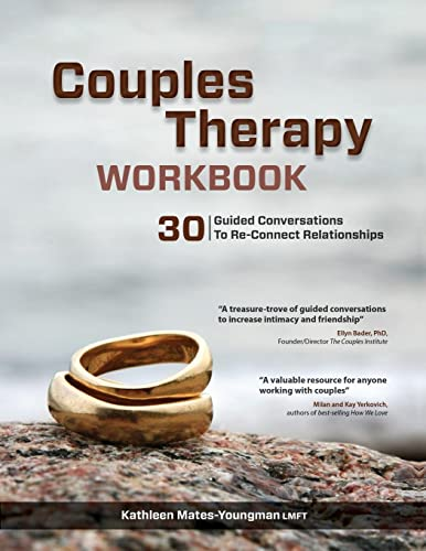 Couples Therapy Workbook: 30 Guided Conversations to Re-Connect Relationships von CreateSpace Classics
