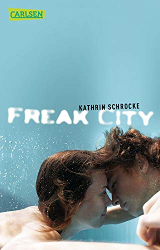 Freak City von Carlsen