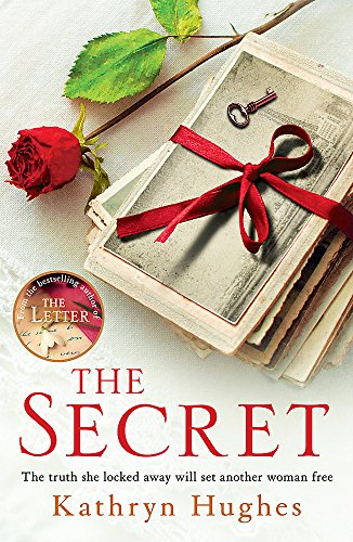 The Secret: A gripping novel of how far a mother would go for her child from the #1 author of The Letter von Headline