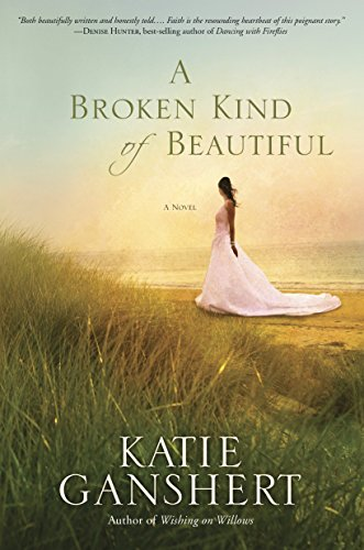 A Broken Kind of Beautiful: A Novel von Waterbrook