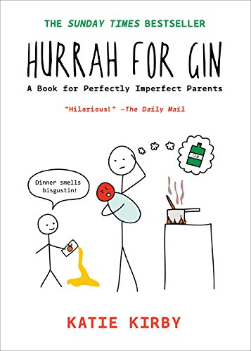Hurrah for Gin: A Book for Perfectly Imperfect Parents von QUERCUS PUB INC