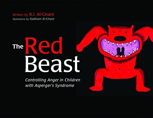 The Red Beast: Controlling Anger in Children with Asperger's Syndrome (K.I. Al-Ghani Children's Colour Story Books) von Jessica Kingsley Publishers