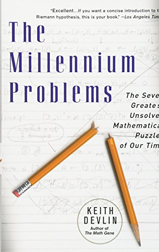The Millennium Problems: The Seven Greatest Unsolved Mathematical Puzzles Of Our Time von Basic Books