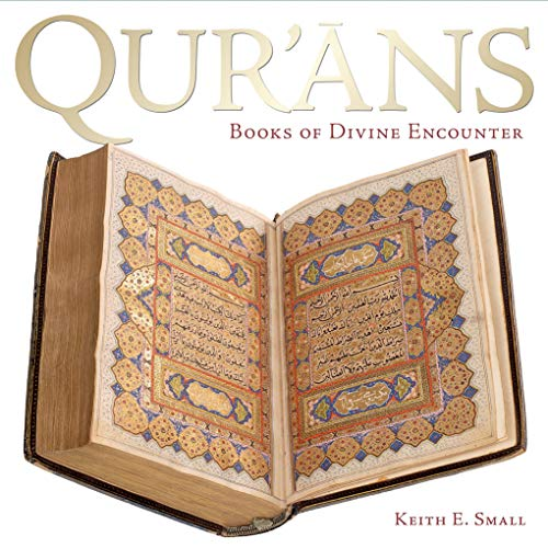 Qur'ans: Books of Divine Encounter von Bodleian Library
