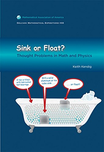 Sink or Float: Thought Problems in Math and Physics (Dolciani Mathematical Expositions) von The Mathematical Association of America