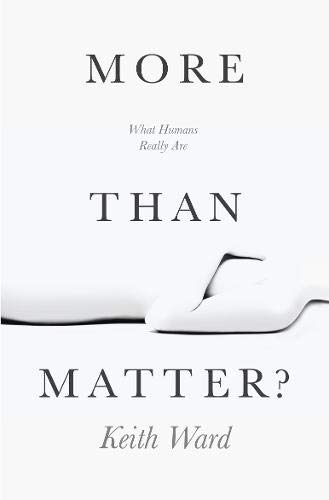 More Than Matter?: What Humans Really Are von Lion Books