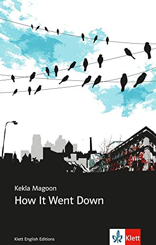 How It Went Down (Young Adult Literature: Klett English Editions)